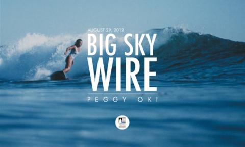 Peggy Oki - BIG SKY WIRE